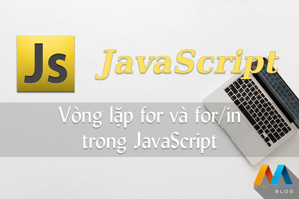 Vòng lặp For trong JavaScript