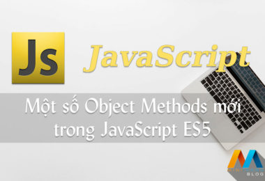 Một số Object Methods mới trong JavaScript ES5