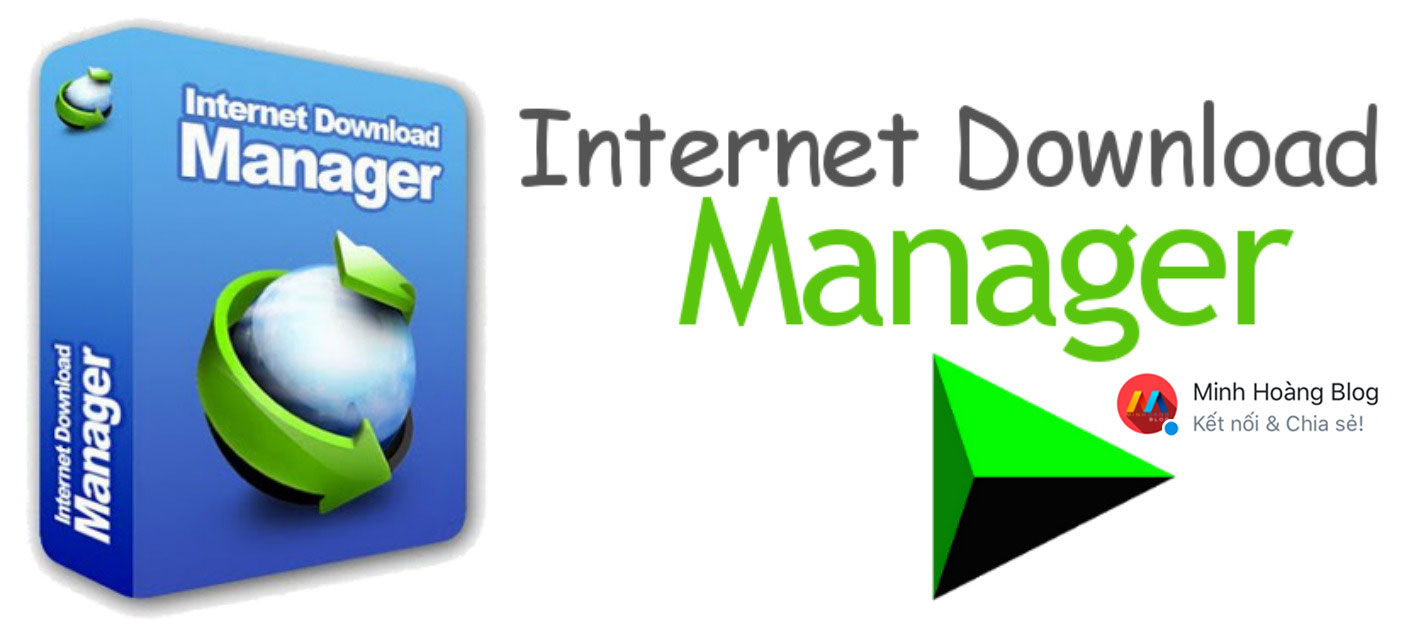 Internet Download Manager - Phần mềm hỗ trợ download file tốt nhất hiện nay