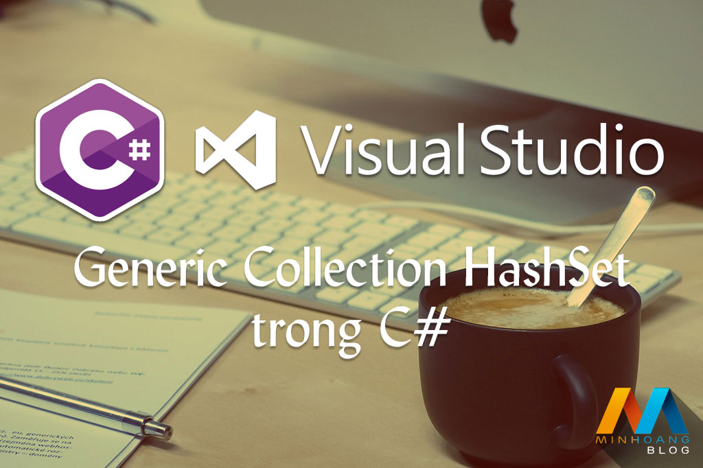 Generic Collection HashSet trong C#