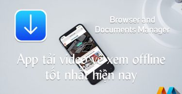 Browser and Documents Manager - App tải video về iPhone/iPad tốt nhất hiện nay