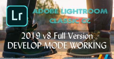 Adobe Photoshop Lightroom Classic CC 2019 v8.0.0 Full Version (DEVELOP MODE WORKING)
