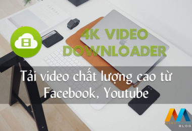 Download 4K Video Downloader v4.7.0.2602 Full Version - Tải video chất lượng cao từ Facebook, Youtube
